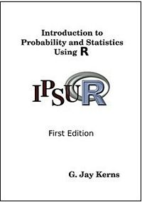 G. Jay Kerns, 2011, Introduction to Probability and Statistics Using R, 1 edition.